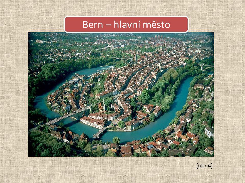 Bern – hlavní město [obr.4]